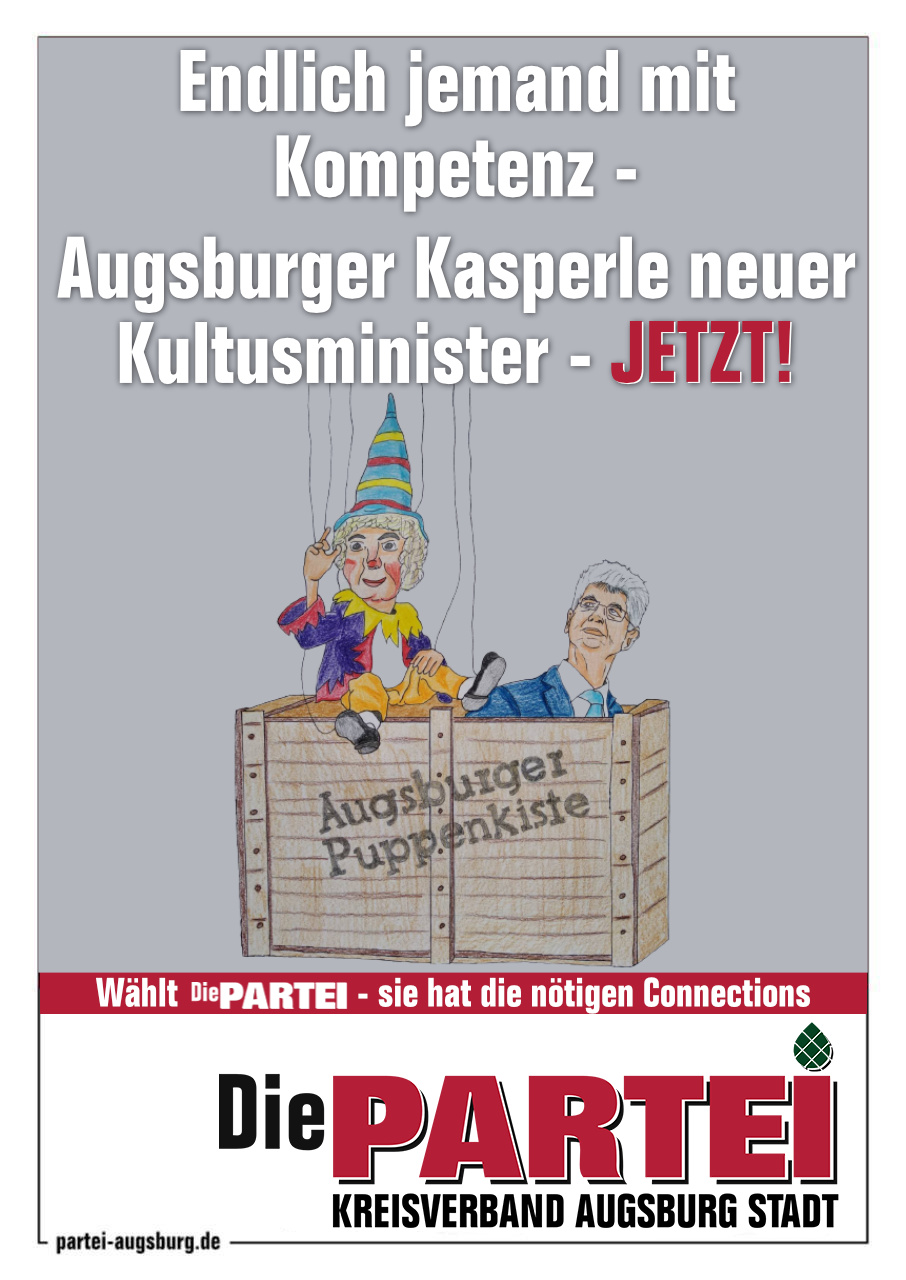 Augsburger Kasperle neuer Kultusminister – JETZT!